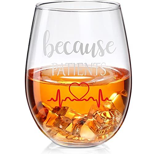Copa de Vino sin Tallo de Because Patients Copa de Vino de Personalizada Enfermera Divertida para Fiesta de Cumpleaños Graduación Enfermeras Doctores Mujer Hombre, 17 oz