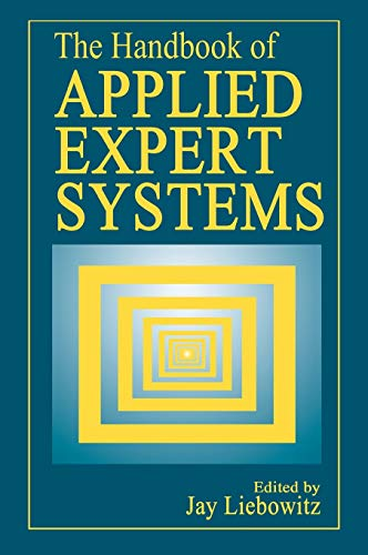 Compare Textbook Prices for The Handbook of Applied Expert Systems 1 Edition ISBN 9780849331060 by Liebowitz, Jay