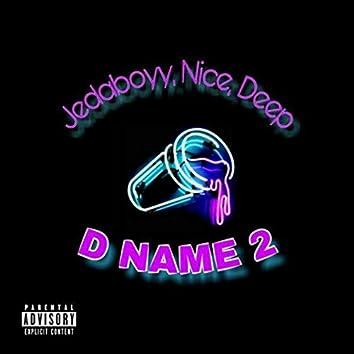 D Name 2