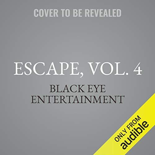 Escape, Vol. 4 audiobook cover art