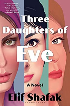 Three Daughters of Eve by [Elif Shafak]