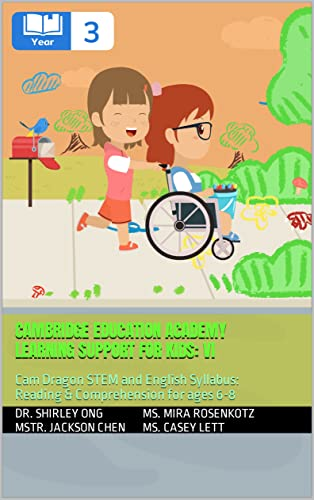 Cambridge Education Academy Learning Support for kids: VI: Cam Dragon STEM and English Syllabus: Reading & Comprehension for ages 6-8 (English Edition)