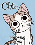 Chi's Sweet Home Coloring Book: A Cool Coloring Book With Many Illustrations Of Chi's Sweet Home For Fans of All Ages To Relax And Relieve Stress