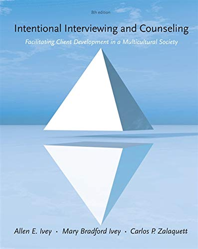 Intentional Interviewing and Counseling: Facilitating Client Development in a Multicultural Society - Standalone Book