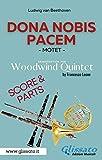 Dona Nobis Pacem - Woodwind Quintet - Parts & Score: Motet (Italian Edition)