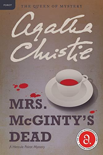 Mrs. Mcginty's Dead: A Hercule Poirot Mystery