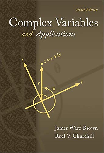 Compare Textbook Prices for Complex Variables and Applications Brown and Churchill 9 Edition ISBN 9780073383170 by Brown, James,Churchill, Ruel