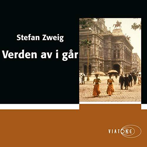 Verden av i går [The World of Yesterday] audiobook cover art