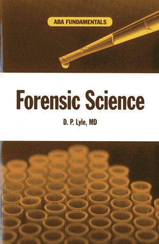 Compare Textbook Prices for Forensic Science ABA Fundamentals  ISBN 9781614383529 by Lyle, D.P., M.D.