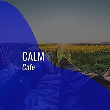 # Calm Cafe