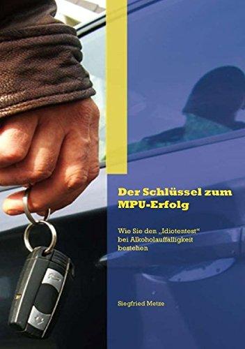 Der Schlüssel zum MPU-Erfolg: Wie Sie den