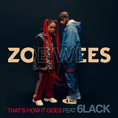 Zoe Wees feat. 6LACK