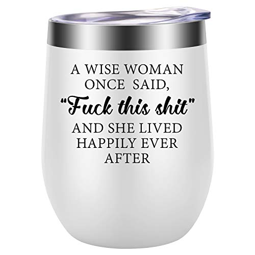 Wise Woman Once Said Fuck This Shit Tumbler