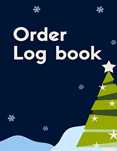 Order Log book: Sales Order Log Keep Track of Your Customer, Purchase Order Forms, for Online Businesses and Retail Store (Large) 8.5