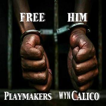 Free Him (feat. WYN Calico)
