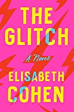 Image of The Glitch: A Novel