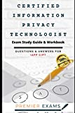 Image of Certified Information Privacy Technologist Exam Study Guide & Workbook: Questions and Answers for Pegasystems IAPP CIPT: Updated 2021: Pass Certification Exams, Success Guaranteed