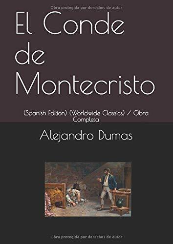 Download El Conde de Montecristo: (Spanish Edition) (Worldwide Classics / Obra Completa 1723777714