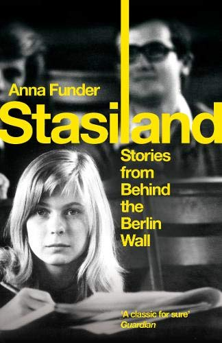 Stasiland: Stories from Behind the Berlin Wall