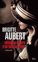 Mémoires secrets d'un valet de coeur de Brigitte Aubert