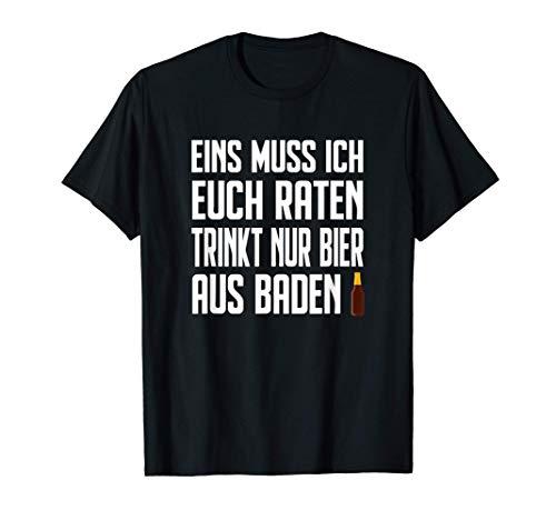 Badisch Baden Südbaden Badner Schwarzwald Bier aus Baden T-Shirt