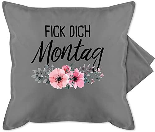 Shirtracer Kissen mit Spruch - Fick Dich Montag - Unisize - Grau - Geschenk - GURLI Kissenhülle - Kissenbezug 50x50 cm und Dekokissen Bezug