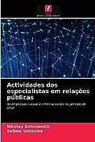 Actividades dos especialistas em relações públicas: de empresas russas e internacionais no período de crise