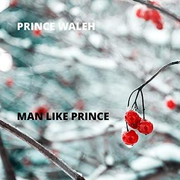 Man Like Prince