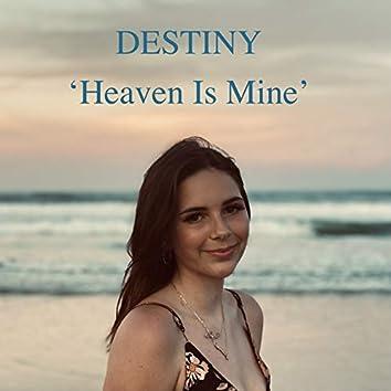 Heaven Is Mine
