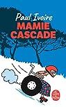 Mamie Cascade par Paul