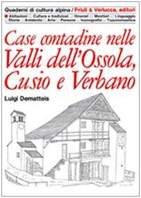 Case contadine nelle valli dell'Ossola, Cusio e Verbano