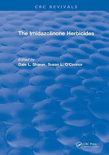 The Imidazolinone Herbicides: The Imidazolinone Herbicides (1991)