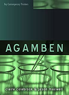 Agamben (Key Contemporary Thinkers)