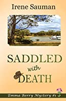 Saddled with Death (Emma Berry Mystery)