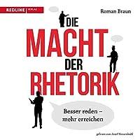 Die Macht der Rhetorik Hörbuch