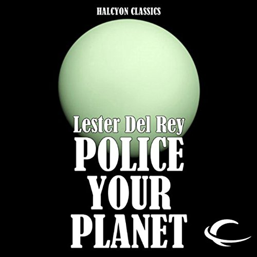 Police Your Planet audiobook cover art