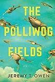 The Polliwog Fields