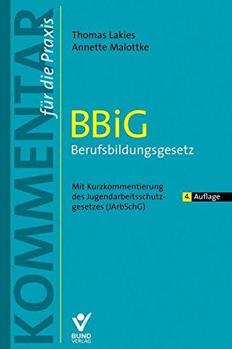 BBiG- Berufsbildungsgesetz: Kommentar für die Praxis (Kommentar für die Praxis)