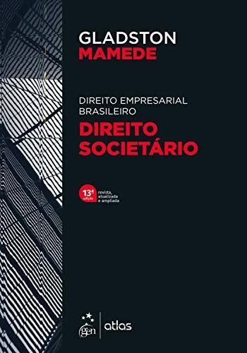 Direito Empresarial Brasileiro - Direito Societário
