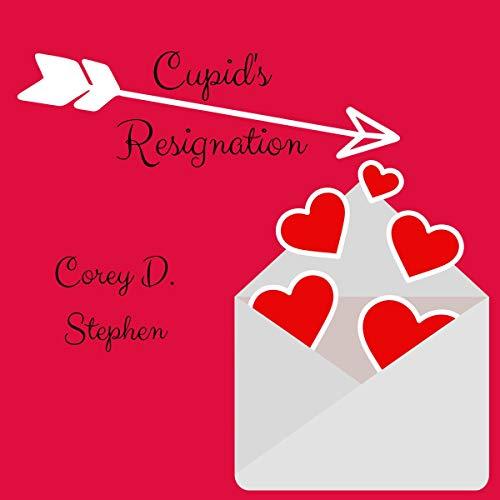 Cupid's Resignation, Book 1 audiobook cover art