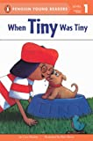 When Tiny Was Tiny (Puffin Easy-To-Read: Level 1)