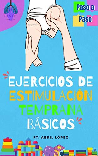Manual de Ejercicios de Estimulación Temprana Básicos de 0-8 meses