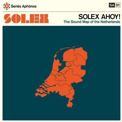 Solex Ahoy! The Sound Map Of The Netherlands [VINYL] [Vinilo]
