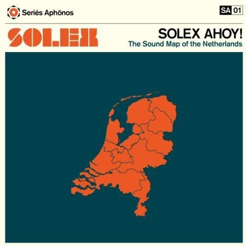 Solex Ahoy! Sound Map Of The Netherlands (3 LP)