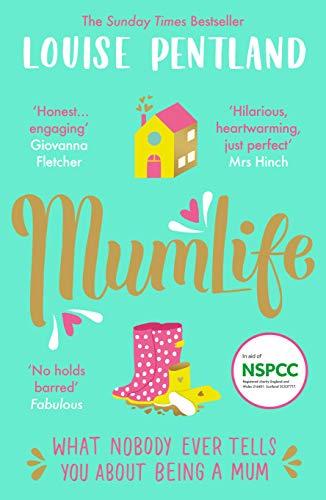 MumLife: The Sunday Times Bestseller, 'Hilarious, honest, heartwarming' Mrs Hinch (English Edition)