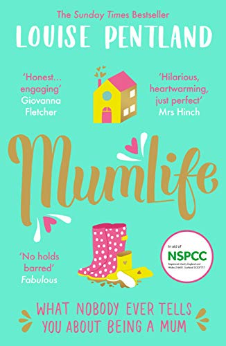 MumLife: The Sunday Times Bestseller, 'Hilarious, honest, heartwarming' Mrs Hinch (English Edition)