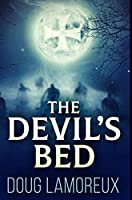The Devil's Bed: Premium Hardcover Edition