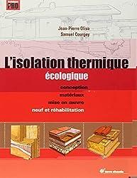livre L'isolation thermique écologique : Conception, matériaux, mise en oeuvre