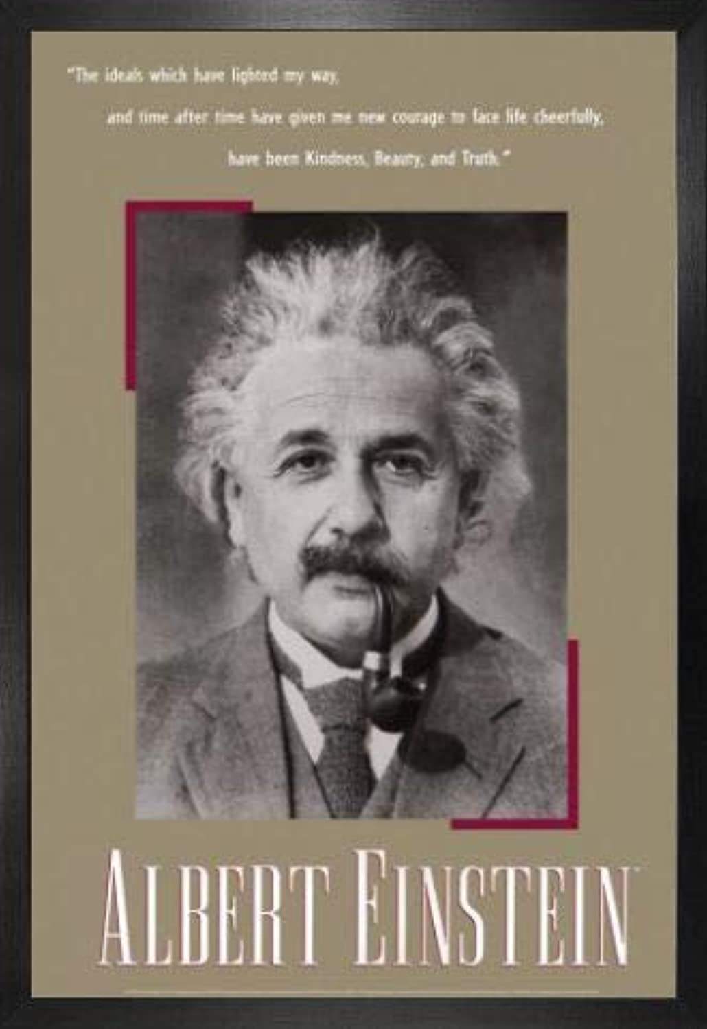 1art1 Albert Einstein Poster und MDF-Rahmen - Kindness, Beauty and Truth (with Pipe) (91 x 61cm)