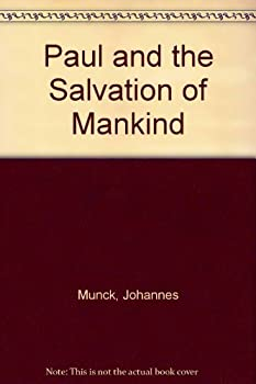 Paperback Paul and the Salvation of Mankind Book